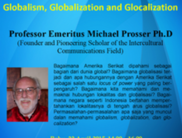 "Public Lecture ""Globalism, Globalization and Glocalization"" by Professor Emeritus Michael Prosser, Ph.D. – 22 April 2015"